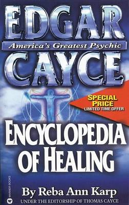 Edgar Cayce Encyclopaedia of Healing by Edgar Cayce
