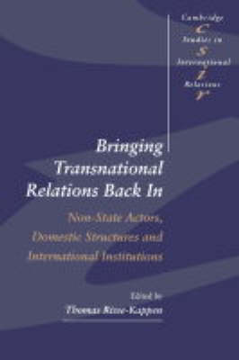 Bringing Transnational Relations Back In book