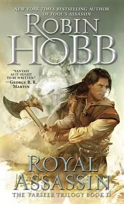 Royal Assassin: The Farseer Trilogy Book 2 by Robin Hobb