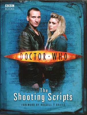Doctor Who: The Shooting Scripts by Russell T. Davies