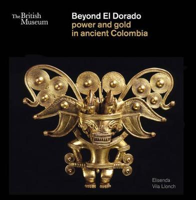 Beyond El Dorado by Elisenda Vila Llonch