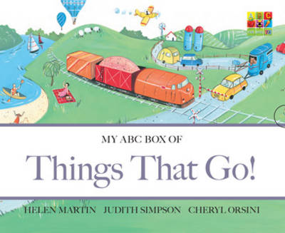 My ABC Box of Things That Go! by Helen Martin