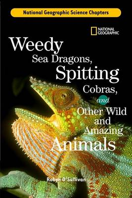 Weedy Sea Dragons, Spitting Cobras by Robyn O'Sullivan