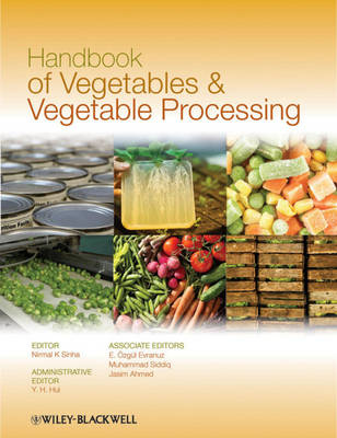 Handbook of Vegetables and Vegetable Processing book