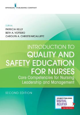 Introduction to Quality and Safety Education for Nurses book