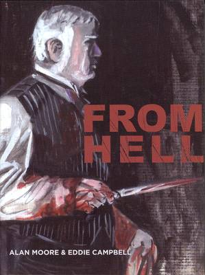 From Hell by Alan Moore