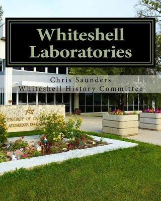 Whiteshell Laboratories by Chris Saunders
