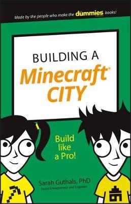 Building a Minecraft City by Sarah Guthals