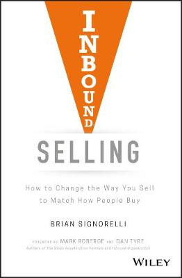 Inbound Selling by Brian Signorelli