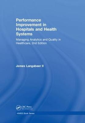 Performance Improvement in Hospitals and Health Systems book