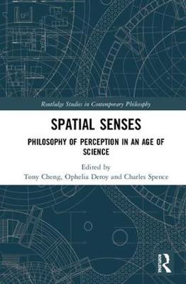Spatial Senses by Tony Cheng