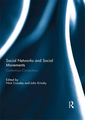 Social Networks and Social Movements by Nick Crossley