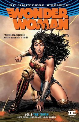 Wonder Woman TP Vol 3 The Truth (Rebirth) by Greg Rucka