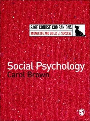 Social Psychology by Carol Brown