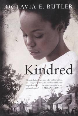 Kindred by Octavia E Butler