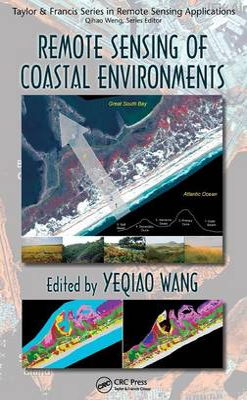 Remote Sensing of Coastal Environments by Yeqiao Wang