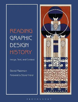Reading Graphic Design History: Image, Text, and Context book