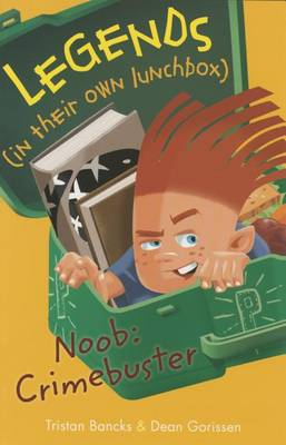 Noob: Crimebuster by Tristan Bancks