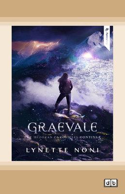 Graevale: The Medoran Chronicles (book 4) by Lynette Noni