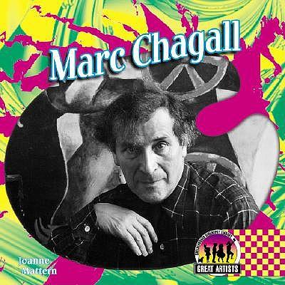 Marc Chagall by Joanne Mattern