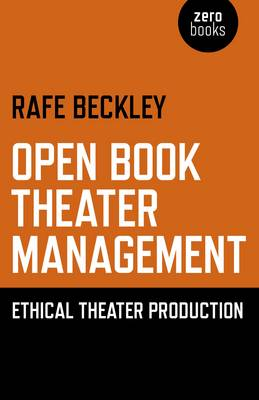 Open Book Theater Management by Rafe Beckley