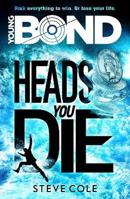 Young Bond: Heads You Die book