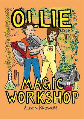 Ollie and the Magic Workshop by Sophie Wiltshire
