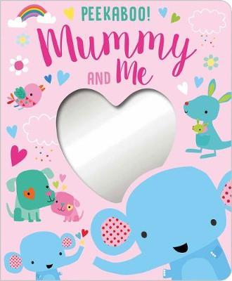 Peekaboo Mummy & Me Brd Bk book