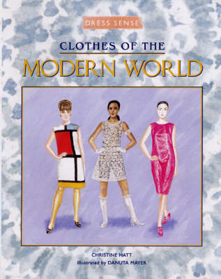 CLOTHES OF MODERN WORLD by Christine Hatt