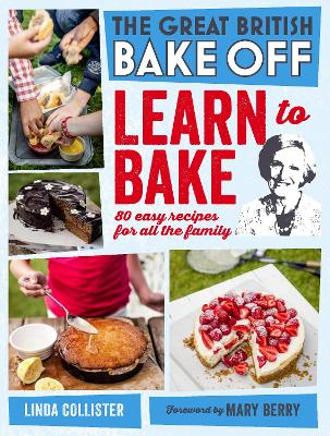 Great British Bake Off: Learn to Bake book