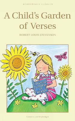 Child's Garden of Verses by Robert Louis Stevenson