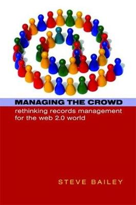 Managing the Crowd by Steve Bailey