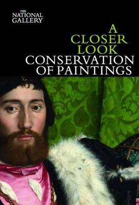 Closer Look: Conservation of Paintings book