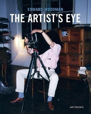 Edward Woodman: The Artist's Eye book