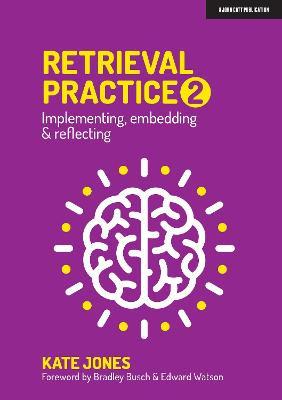Retrieval Practice 2: Implementing, embedding & reflecting book