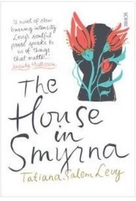 The House In Smyrna by Tatiana Salem Levy