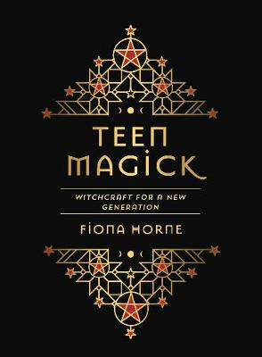 Teen Magick: Witchcraft for a new generation book