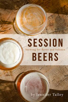Session Beers by Jennifer Talley