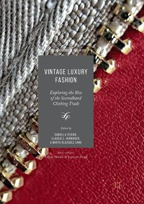Vintage Luxury Fashion: Exploring the Rise of the Secondhand Clothing Trade by Daniella Ryding