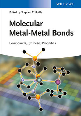 Molecular Metal-Metal Bonds by Stephen T. Liddle