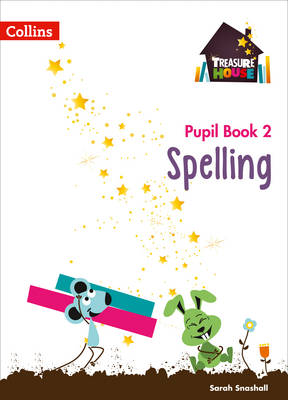 Spelling Year 2 Pupil Book by Sarah Snashall