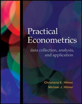 Practical Econometrics by Michael  J. Hilmer