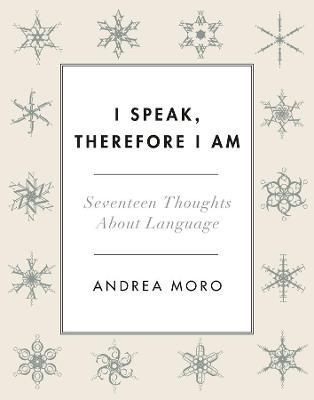 I Speak, Therefore I Am book