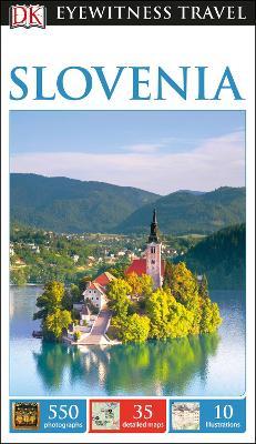 DK Eyewitness Travel Guide Slovenia by DK