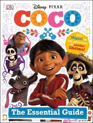 Disney Pixar Coco Essential Guide book
