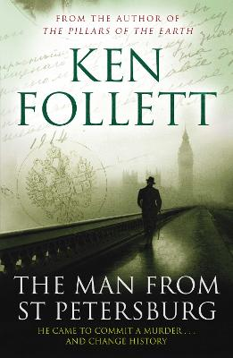 Man From St Petersburg by Ken Follett