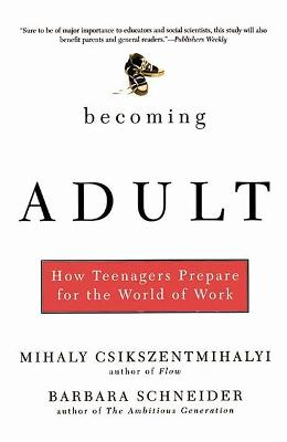 Becoming Adult by Barbara Schneider