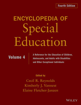Encyclopedia of Special Education, Volume 4 by Cecil R. Reynolds