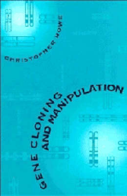 Gene Cloning and Manipulation book