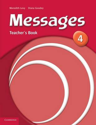 Messages 4 Teacher's Book by Diana Goodey